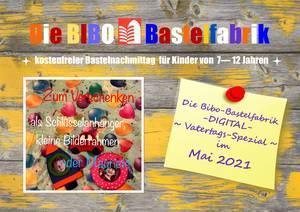 Bibo-Bastelfabrik im Mai 2021