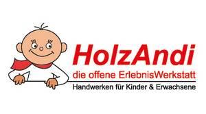 HolzAndi - Erlebniswerkstatt