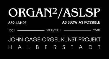 [(c): Förderverein John-Cage-Orgel-Kunst-Projekt e.V.]