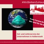 27.03.2020 - Hol- und Lieferservice der Unternehmen in Halberstadt [(c) Stadt Halberstadt, Neue Medien]