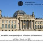 """Einladung zum Fachgespräch """"Corona-Wirtschaftshilfen"""" [(c) Heike Brehmer, MdB]"""