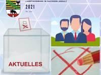 Informationen zur Landtagswahl in Sachsen-Anhalt am 06.06.2021