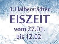 Halberstädter Eiszeit mit Wintermarkt