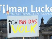 Tilmann Lucke - Ich bin das Volk!