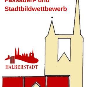 Fassaden- und Stadtbildwettbewerb der Stadt Halberstadt